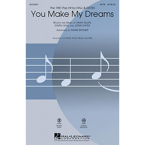 Hal Leonard You Make My Dreams SSA by Hall & Oates Arranged by Mark Brymer