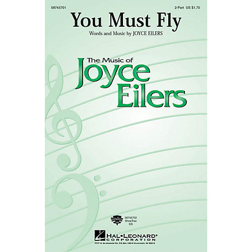 Hal Leonard You Must Fly 2-Part composed by Joyce Eilers