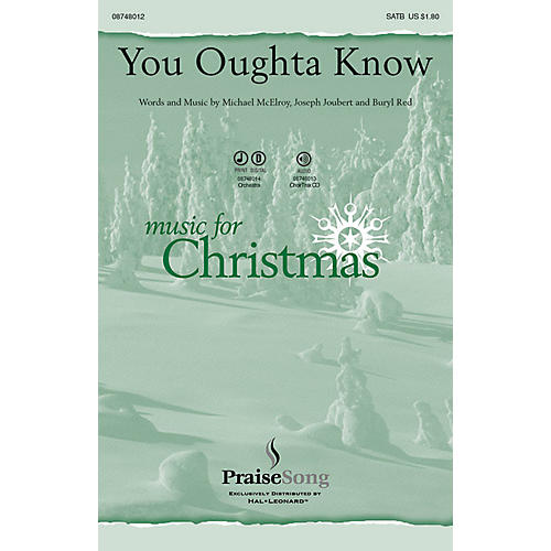 PraiseSong You Oughta Know SATB composed by Michael McElroy/Joseph Joubert/Buryl Red