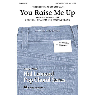 Hal Leonard You Raise Me Up SSAA A Cappella by Josh Groban Arranged by Ed Lojeski