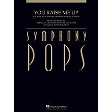 Hal Leonard You Raise Me Up Symphony Pops Series Arranged by Bob Krogstad