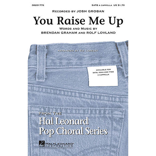 Hal Leonard You Raise Me Up TTBB A Cappella by Josh Groban Arranged by Ed Lojeski