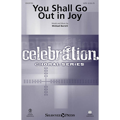 Shawnee Press You Shall Go Out in Joy Studiotrax CD Composed by Michael Barrett