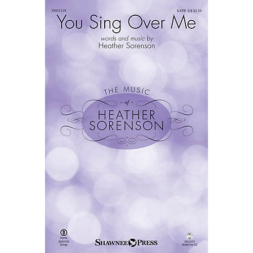 Shawnee Press You Sing Over Me Studiotrax CD Composed by Heather Sorenson