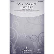 PraiseSong You Won't Let Go CHOIRTRAX CD by Michael W. Smith Arranged by Harold Ross