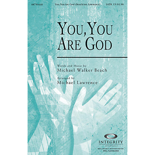 Integrity Choral You, You Are God Accompaniment CD Arranged by Michael Lawrence