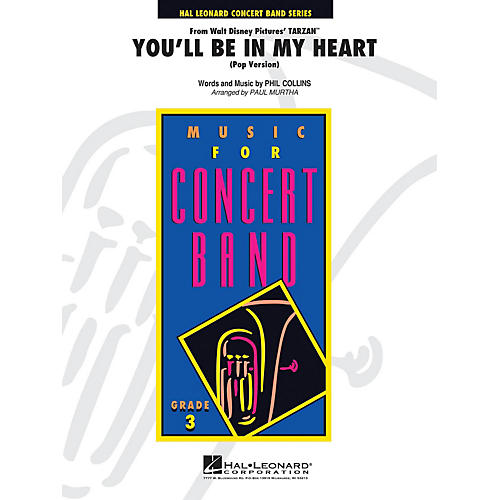 Hal Leonard You'll Be in My Heart - Young Concert Band Series Level 3 arranged by Paul Murtha