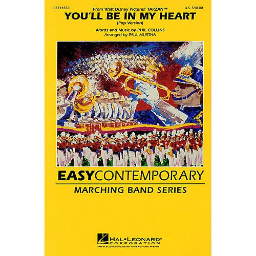 Hal Leonard You'll Be in My Heart (Pop Version) (From Walt Disney's Tarzan) Marching Band Level 2-3 by Paul Murtha