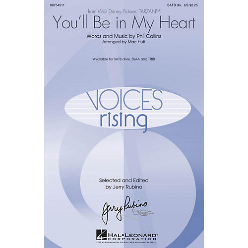 Hal Leonard You'll Be in My Heart (from Tarzan) SATB Divisi by Phil Collins arranged by Mac Huff