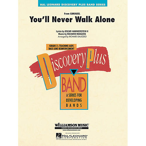 Hal Leonard You'll Never Walk Alone (from Carousel) - Discovery Plus Concert Band Series Level 2 arranged by Saucedo