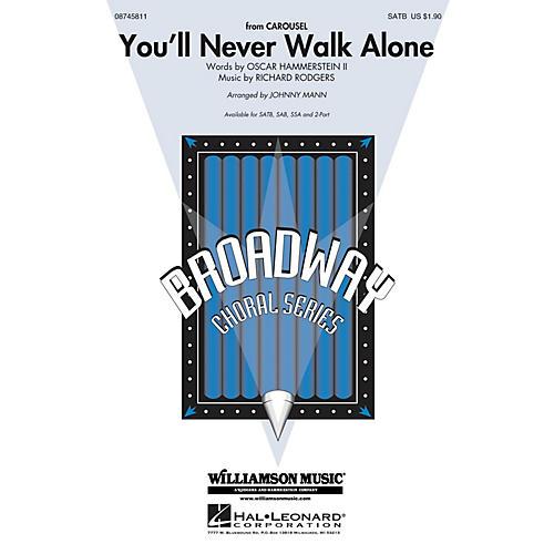 Hal Leonard You'll Never Walk Alone (from Carousel) SAB Arranged by Johnny Mann