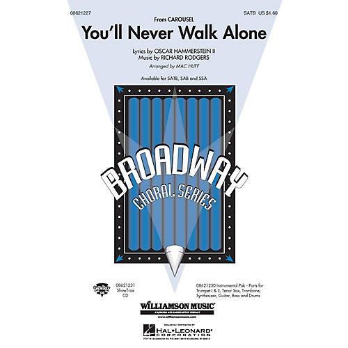 Hal Leonard You'll Never Walk Alone (from Carousel) (SAB) SAB Arranged by Mac Huff