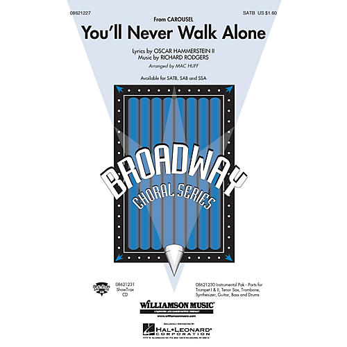Hal Leonard You'll Never Walk Alone (from Carousel) (SATB) SATB arranged by Mac Huff
