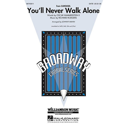 Hal Leonard You'll Never Walk Alone (from Carousel) SATB arranged by Johnny Mann