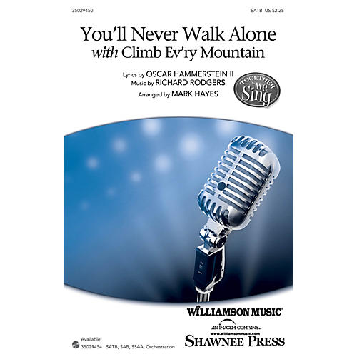 Shawnee Press You'll Never Walk Alone (with Climb Ev'ry Mountain) Studiotrax CD Arranged by Mark Hayes