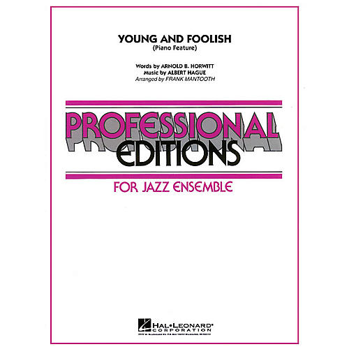 Hal Leonard Young And Foolish (Piano Feature) Jazz Band Level 5 Arranged by Frank Mantooth