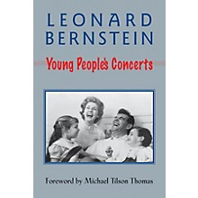 Amadeus Press Young People's Concerts Amadeus Series Softcover Written by Leonard Bernstein