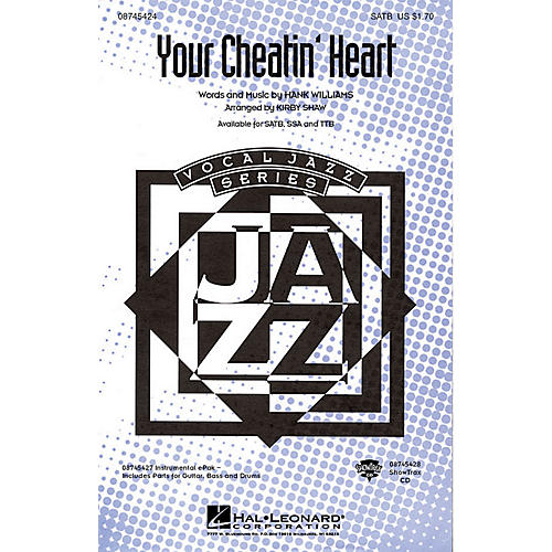 Hal Leonard Your Cheatin' Heart SATB arranged by Kirby Shaw