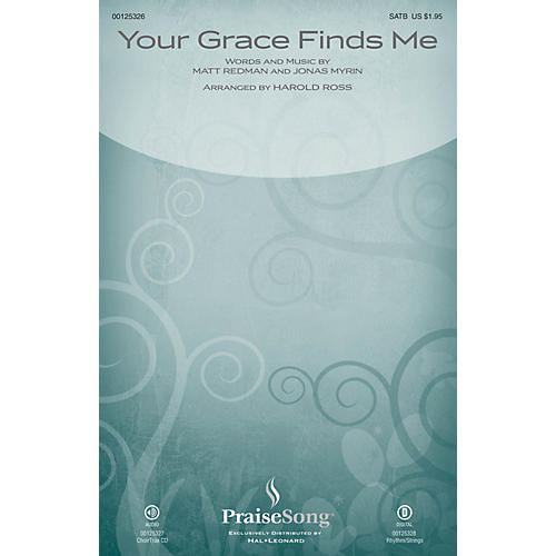 PraiseSong Your Grace Finds Me CHOIRTRAX CD by Matt Redman Arranged by Harold Ross
