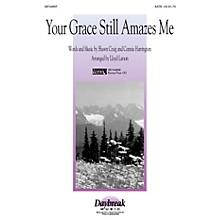 Hal Leonard Your Grace Still Amazes Me SATB arranged by Lloyd Larson