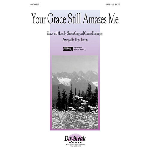 Hal Leonard Your Grace Still Amazes Me SATB arranged by Lloyd Larson