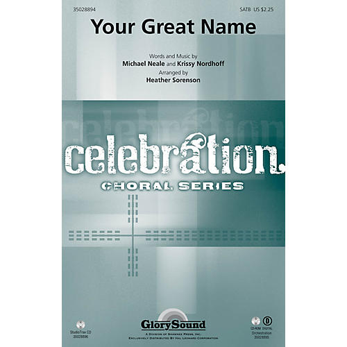 Shawnee Press Your Great Name SATB arranged by Heather Sorenson
