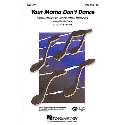 Hal Leonard Your Mama Don't Dance SATB by Kenny Loggins arranged by Kirby Shaw