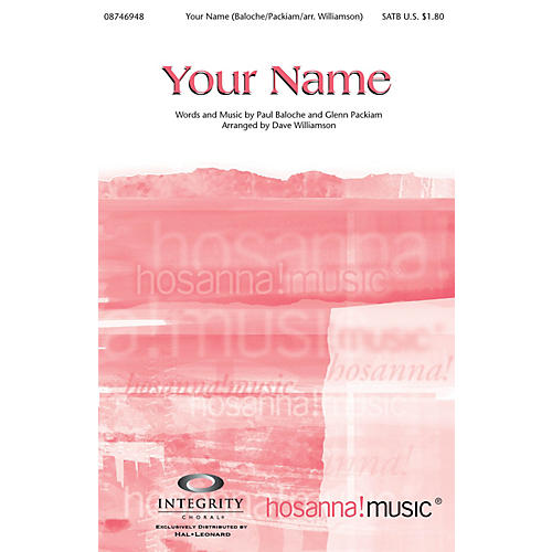 Integrity Music Your Name SPLIT TRAX by Paul Baloche Arranged by Dave Williamson