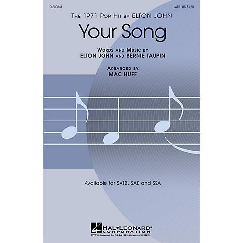 Hal Leonard Your Song SAB Arranged by Mac Huff