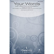 PraiseSong Your Words (with How Firm a Foundation) CHOIRTRAX CD by Third Day Arranged by Ed Hogan