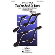 Hal Leonard You're Just in Love SATB arranged by Kirby Shaw
