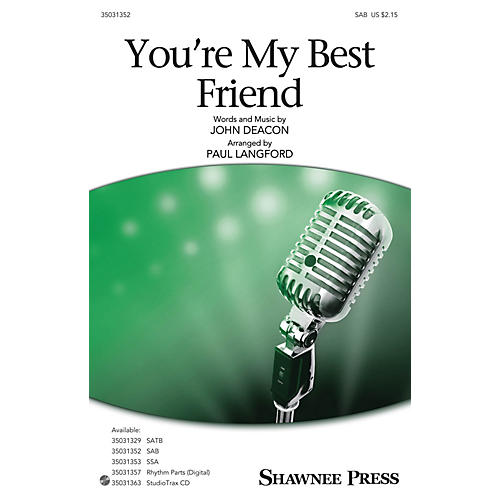 Shawnee Press You're My Best Friend SAB by Queen arranged by Paul Langford