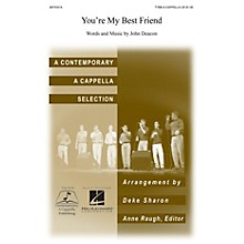 Contemporary A Cappella Publishing You're My Best Friend TTBB A Cappella arranged by Deke Sharon