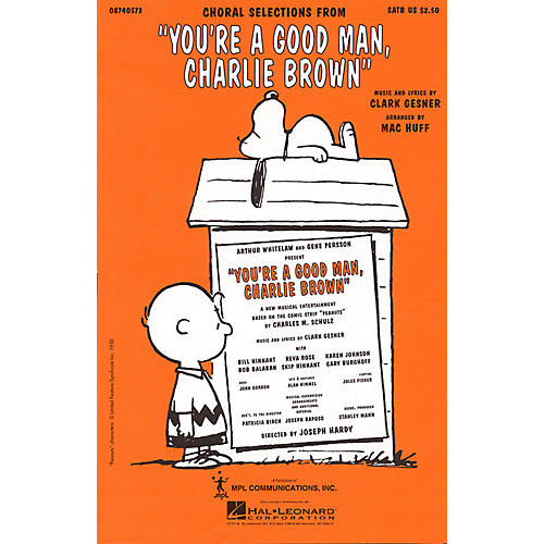 Hal Leonard You're a Good Man, Charlie Brown (Choral Selections) 2-Part Arranged by Mac Huff