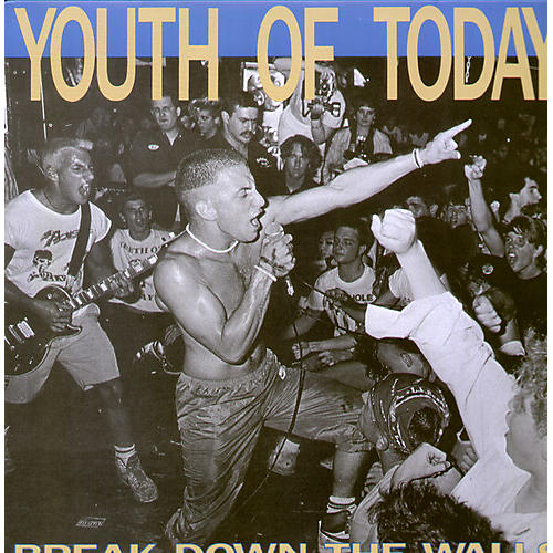 Alliance Youth of Today - Break Down the Walls