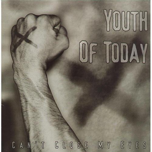 Alliance Youth of Today - Can't Close My Eyes
