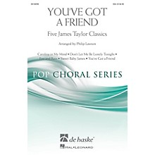 De Haske Music You've Got a Friend (Five James Taylor Classics) SSA by James Taylor arranged by Philip Lawson