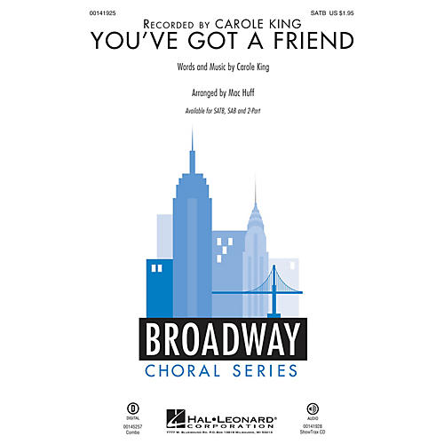 Hal Leonard You've Got a Friend SATB by Carole King arranged by Mac Huff