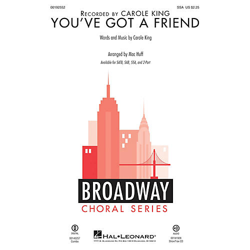 Hal Leonard You've Got a Friend SSA arranged by Mac Huff
