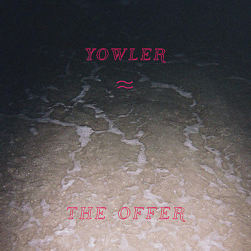 Alliance Yowler - The Offer