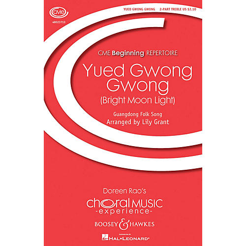 Boosey and Hawkes Yued Gwong Gwong (Bright Moon Light) (CME Beginning) SA composed by Lily Grant