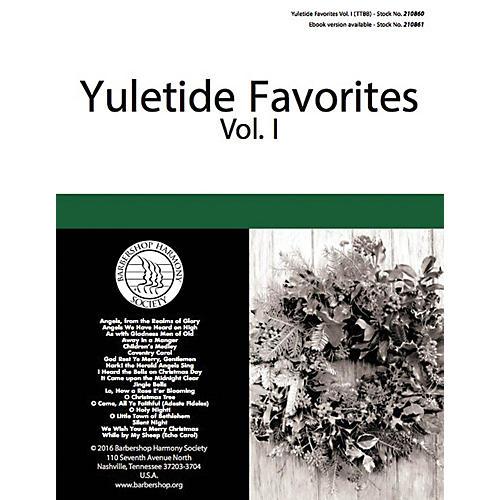 Barbershop Harmony Society Yuletide Favorites (Volume I) TTBB A Cappella arranged by Various