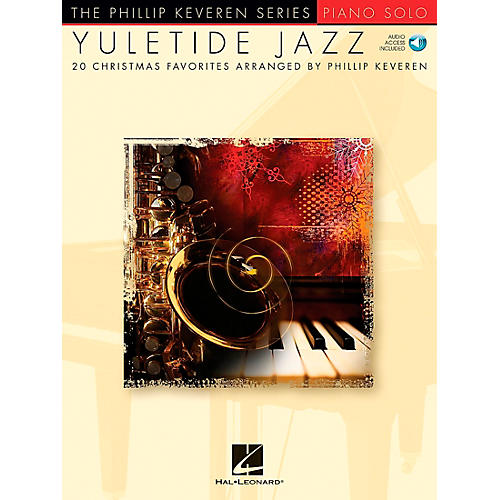 Hal Leonard Yuletide Jazz - 20 Christmas Favorites Arranged By Phillip Keveren Book/CD arranged for piano solo