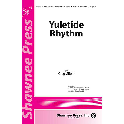 Shawnee Press Yuletide Rhythm Studio Trax CD Studiotrax CD Composed by Greg Gilpin
