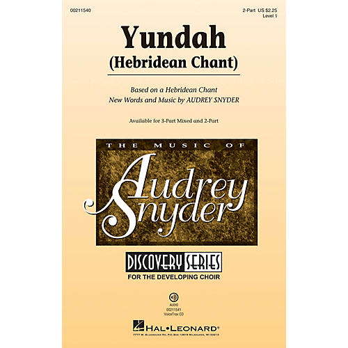 Hal Leonard Yundah (Discovery Level 1) 2-Part composed by Audrey Snyder