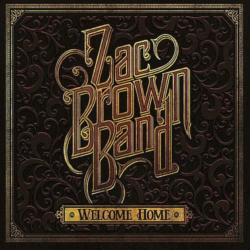 Alliance Zac Brown - Welcome Home