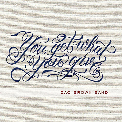 Alliance Zac Brown - You Get What You Give