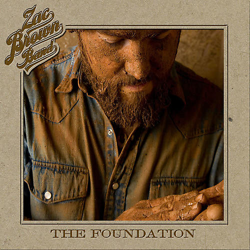 Alliance Zac Brown Band - The Foundation