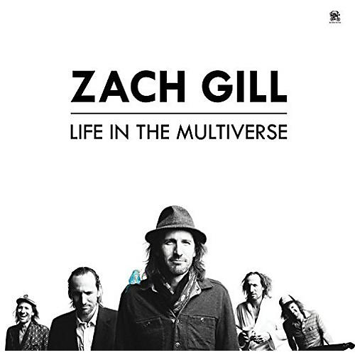 Alliance Zach Gill - Life In The Multiverse
