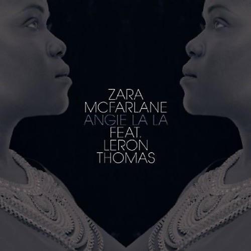 Alliance Zara McFarlane - Angie la la (Yoruba Soul Mixes)